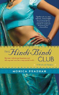 The Hindi-Bindi Club By Pradhan, Monica